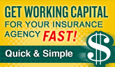 Get Working Capital for your insurance agency FAST!